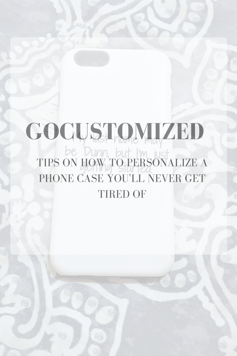 cuSTOMIZED PHONE CASE WITH gocustomized